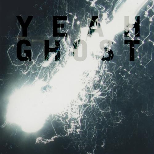1 Yeah Ghost